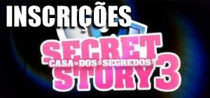 Inscrições Secret Story 3
